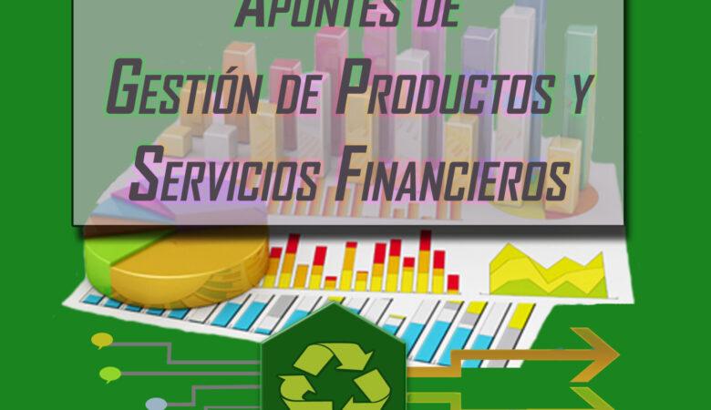 Libro de apuntes de gestión de productos y servicios financieros.