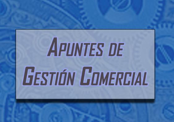 Libro de apuntes de gestión comercial.